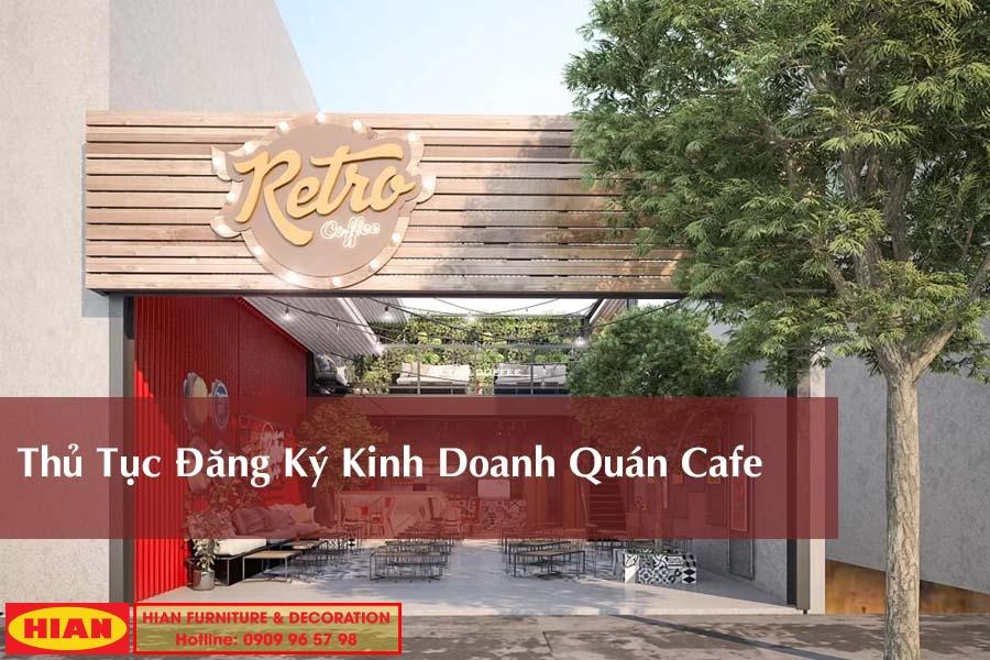 Thủ Tục Đăng Ký Kinh Doanh Quán Cafe